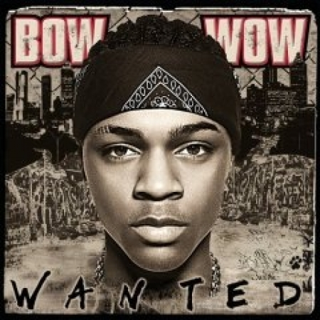 Bow Wow ‎– Wanted
