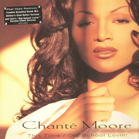 Chante Moore ‎– This Time / Old School Lovin