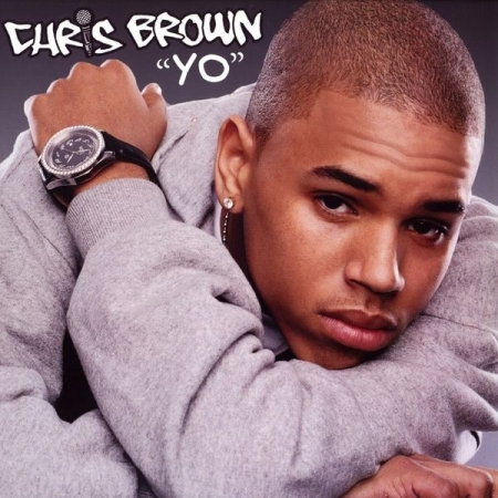 Chris Brown ‎– Yo (Excuse Me Miss)