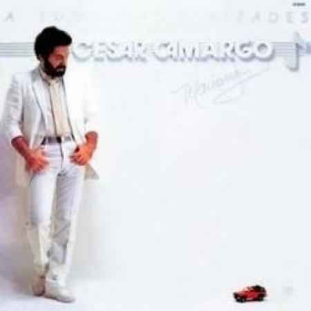 César Camargo Mariano – A Todas As Amizades