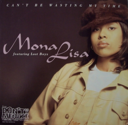 Mona Lisa  ‎– Can't Be Wasting My Time