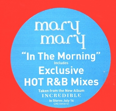 Mary Mary ‎– In The Morning R&B Mixes