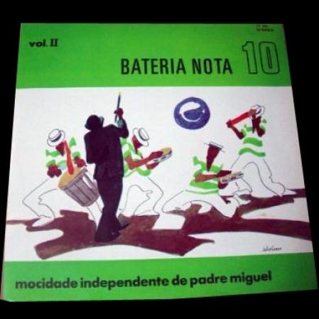 Mocidade Independente De Padre Miguel ?– Bateria Nota 10 - Vol. II