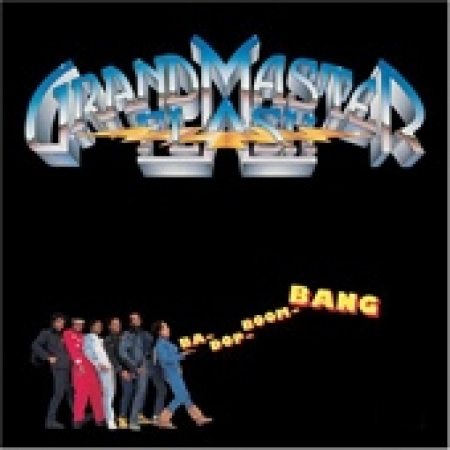 Grandmaster Flash ?– Ba-Dop-Boom-Bang