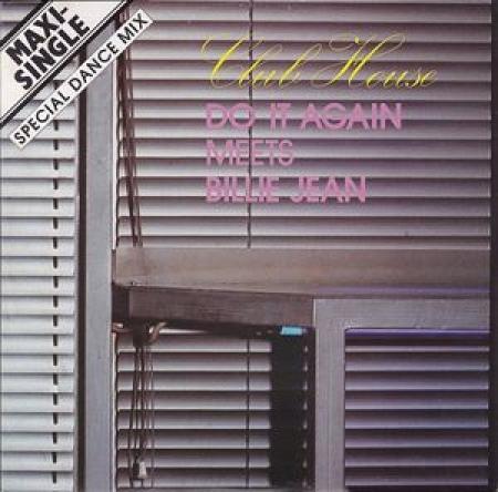 Club House – Do It Again Meets Billie Jean (Special Dance Mix)