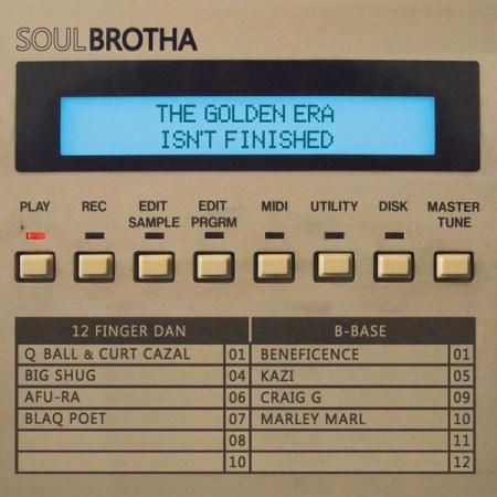 Soulbrotha – The Golden Era Isn't Finished