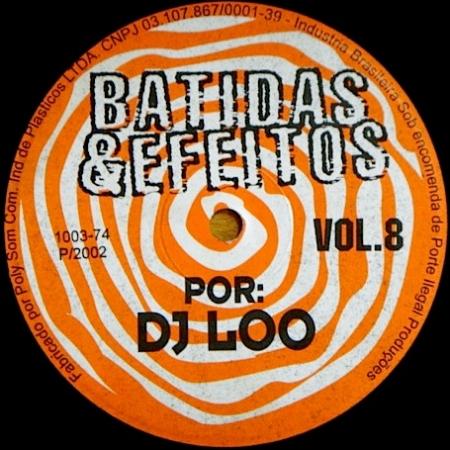 Batidas & Efeitos - Vol. 8 (DJ Loo)