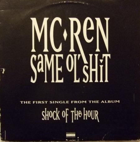 MC Ren ?– Same Ol' Shit