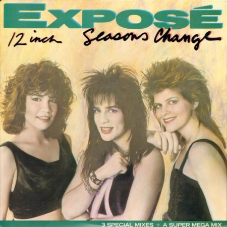 Exposé ?– Seasons Change