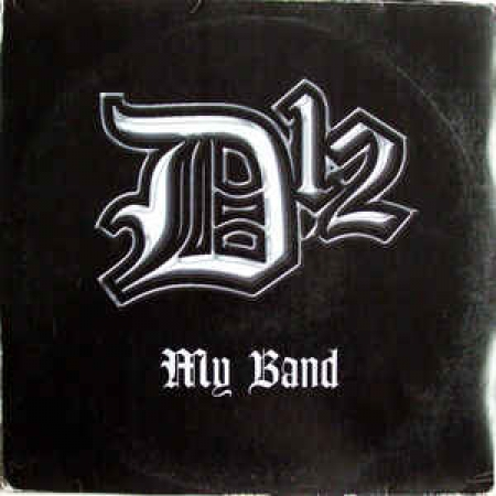 D12 ‎– My Band