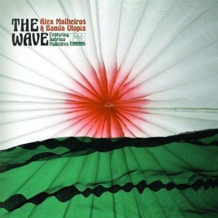 Alex Malheiros & Banda Utopia Feat. Sabrina Malheiros – The Wave