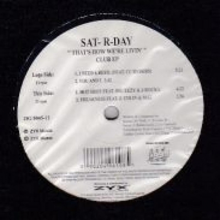 Sat-R-Day ‎– That's How We're Livin' (Cub Ep)