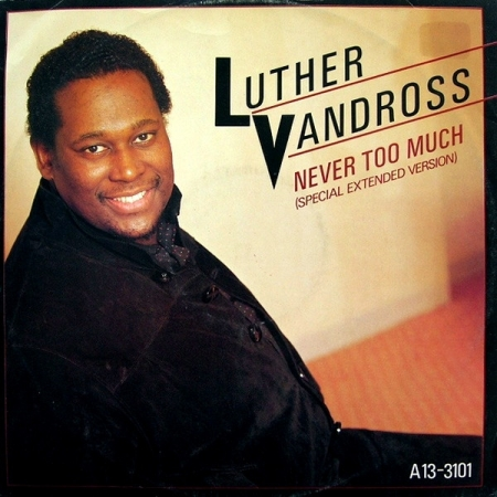 Luther Vandross ‎– Never Too Much