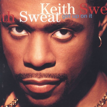 Keith Sweat ‎– Get Up On It