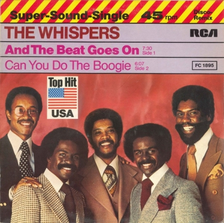 The Whispers ?– And The Beat Goes On / Can You Do The Boogie