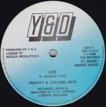 Frighty & Colonel Mite, Frighty & The Offbeat Posse ?– Life/Feel So Good