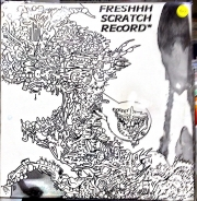 Q-Wack & Marty McFly ‎– Freshhh Scratch Record