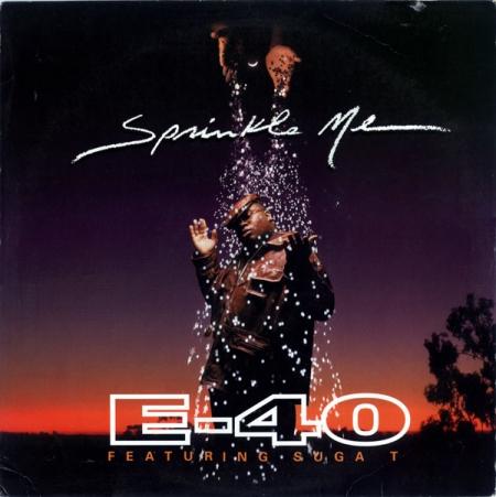 E-40 – Sprinkle Me