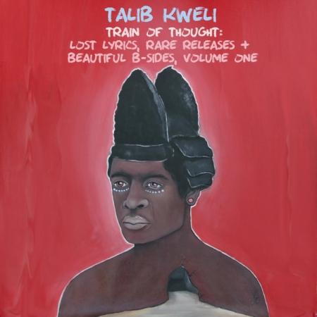 Talib Kweli – Train Of Thought  Beautiful B-Sides, Volume One
