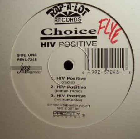 Choice – HIV Positive / Choice Is Choosie