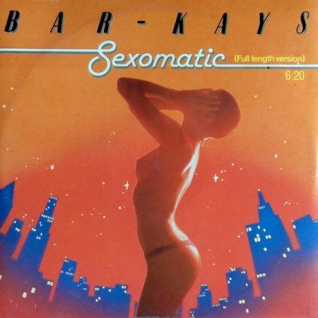 Bar Kays ?– Sexomatic (Full Length Version)