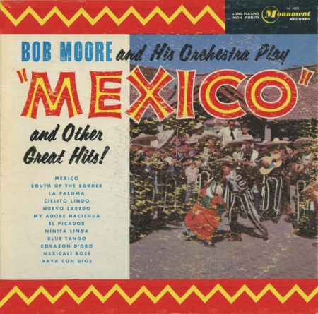 Bob Moore And His Orchestra – Play Mexico