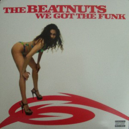 The Beatnuts ‎– We Got The Funk