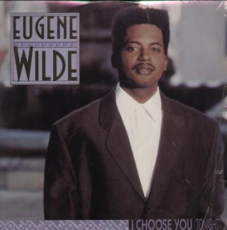 Eugene Wilde – I Choose You (Tonight)