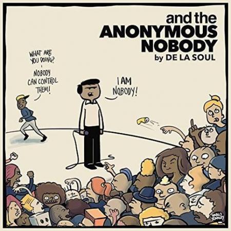 De La Soul – And The Anonymous Nobody