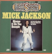 Mick Jackson ‎– Blame It On The Boogie