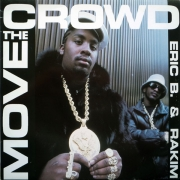 Eric B. & Rakim ‎– Move The Crowd Paid In Full