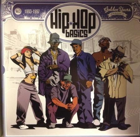 Hip Hop Basics Vol.3 - 1993-1997 - Golden Years Episode 2