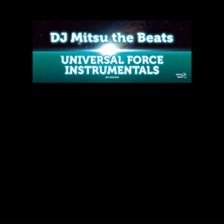 Dj Mitsu The Beats-Universal Force Isntrumental