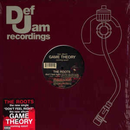 The Roots ?– Don't Feel Right / In The Music Game Theory
