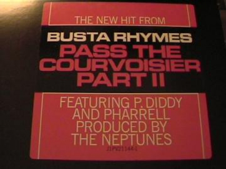 Busta Rhymes ‎– Pass The Courvoisier Part II