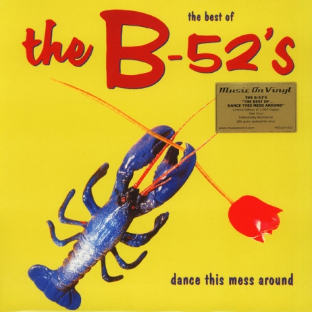 The B 52 s ‎– The Best Of The B-52's Dance This Mess Around
