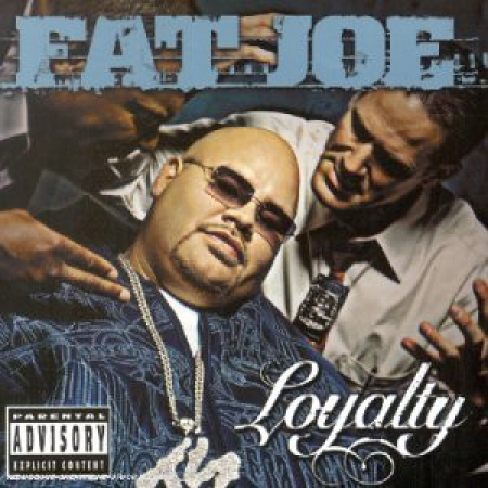 Fat Joe ‎– Loyalty
