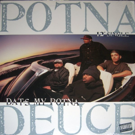 Potna Deuce – Dat's My Potna