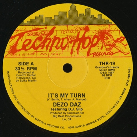 Dezo Daz feat DJ Slip ‎– It's My Turn