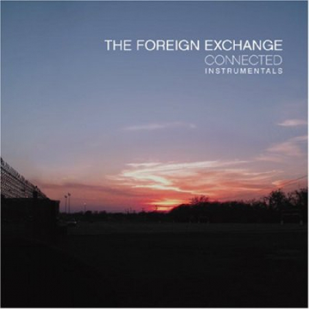 The Foreign Exchange – Connected Instrumentals