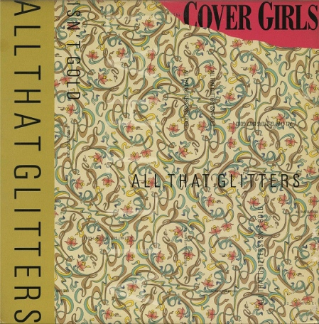 The Cover Girls ‎– All That Glitters Isn't Gold