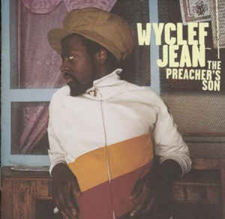 Wyclef Jean ‎– The Preacher's Son