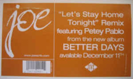 Joe – Let's Stay Home Tonight