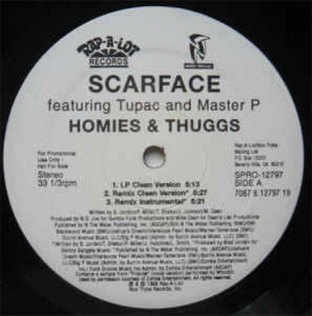 Scarface Featuring Tupac And Master P ‎– Homies & Thuggs