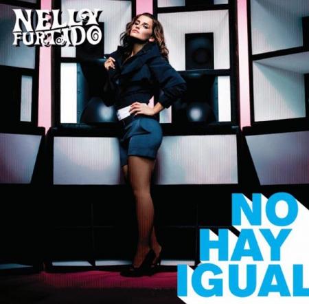 Nelly Furtado – No Hay Igual