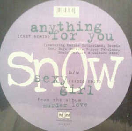 Snow ?– Anything For You