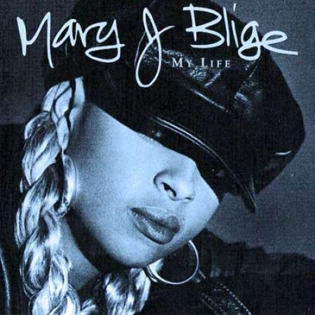 Mary J Blige – My Life