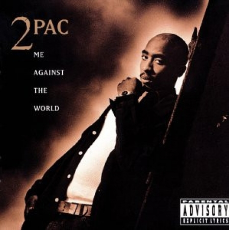 2 Pac ?– Me Against The World