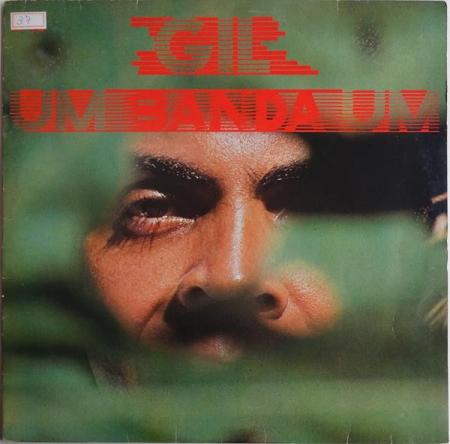 Gilberto Gil – Um Banda Um