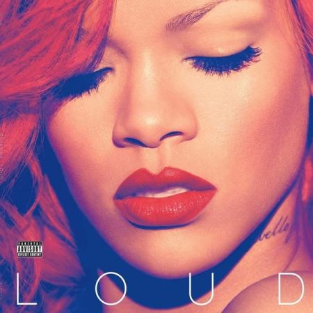Rihanna – Loud LACRADO